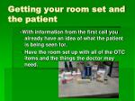getting your room set and the patient
