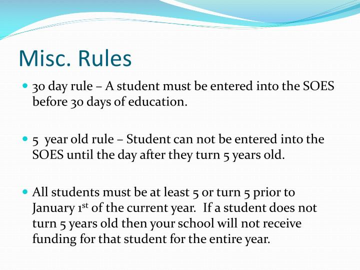 Misc. Rules
