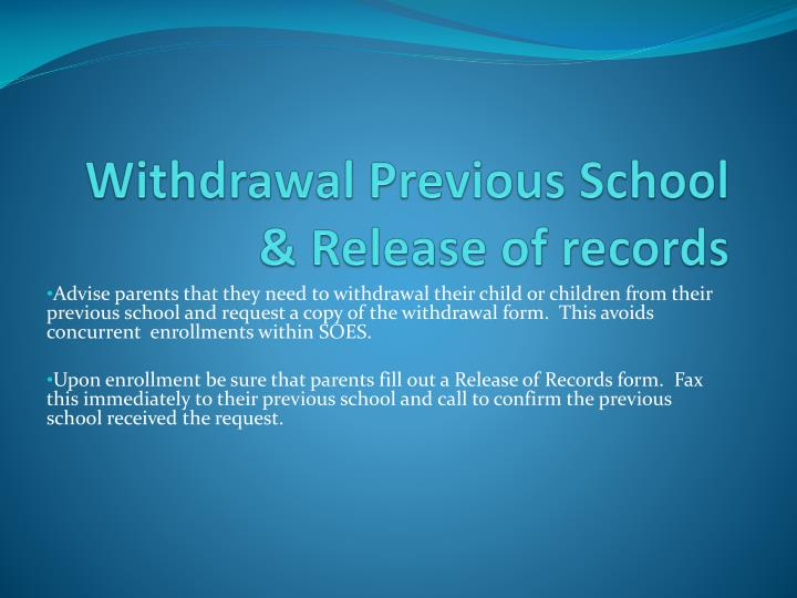 Withdrawal Previous School