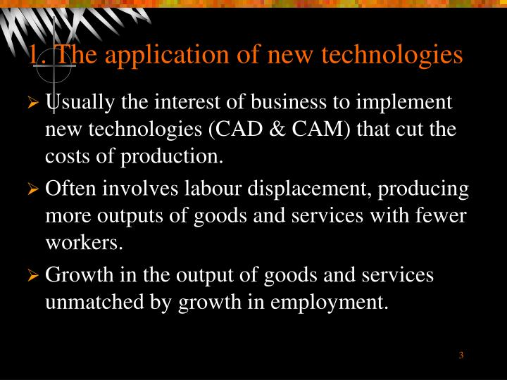 1 the application of new technologies