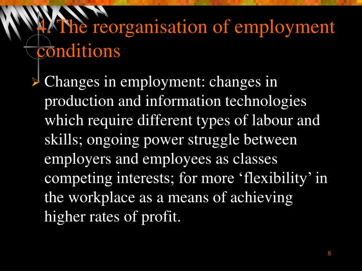 4. The reorganisation of employment conditions