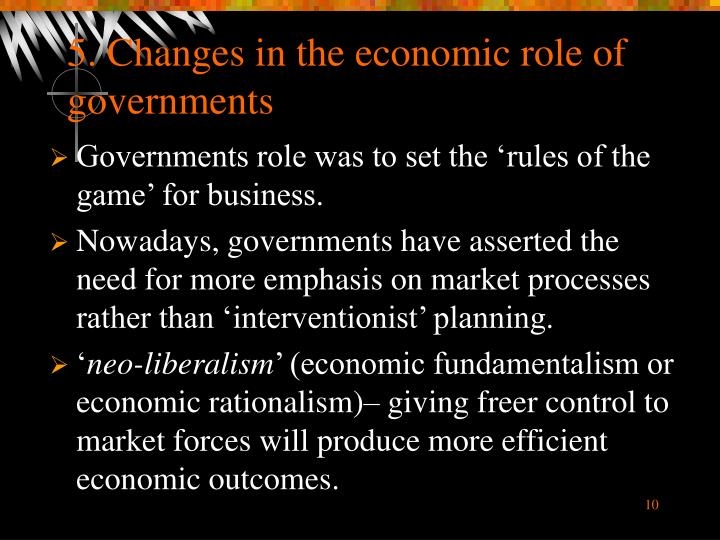 5. Changes in the economic role of governments
