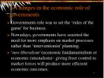 5 changes in the economic role of governments