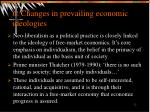 6 changes in prevailing economic ideologies