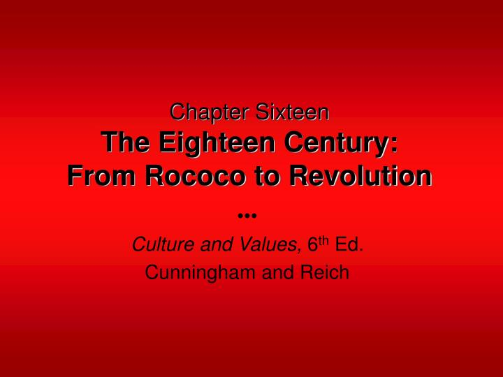 chapter sixteen the eighteen century from rococo to revolution n.