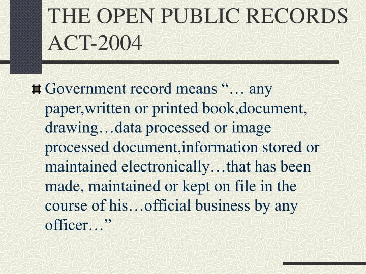 the open public records act 2004 n.
