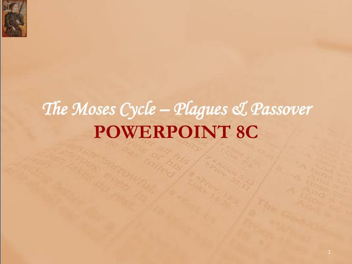 the moses cycle plagues passover powerpoint 8c n.