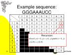 example sequence gggaaaucc4