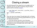 closing a stream