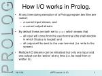how i o works in prolog