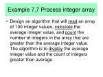 example 7 7 process integer array