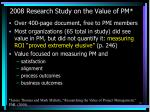 2008 research study on the value of pm