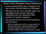 alpha project managers study background