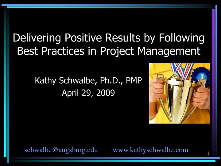 delivering positive results by following best practices in project management n.