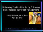 delivering positive results by following best practices in project management