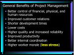 general benefits of project management