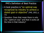 pmi s definition of best practice