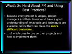 what s so hard about pm and using best practices