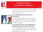 target outcomes for transition programs3
