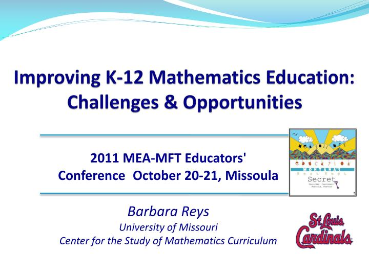 improving k 12 mathematics education challenges opportunities n.