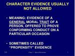 character evidence usually not allowed