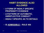 habit evidence also allowed