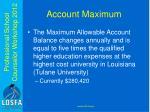account maximum