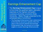 earnings enhancement cap