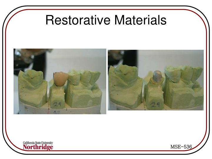 Restorative Materials