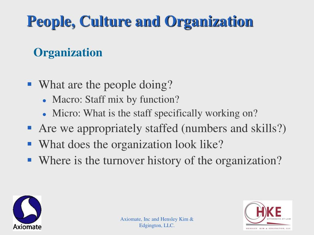People, Culture and Organization
