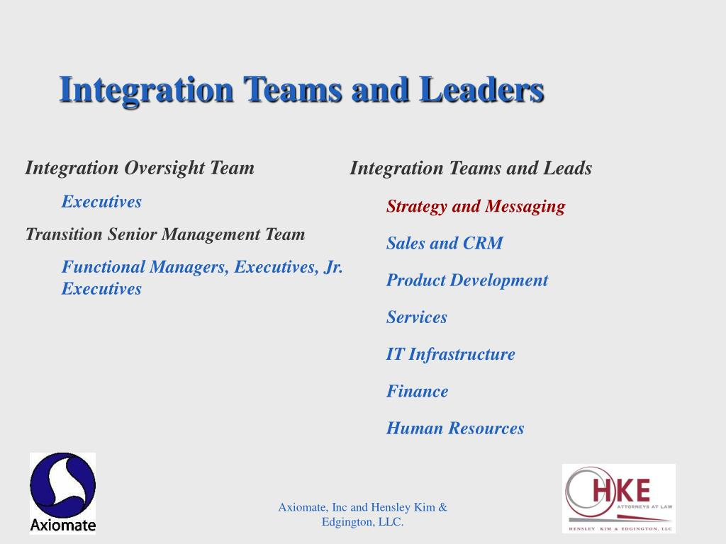 Integration Teams and Leaders