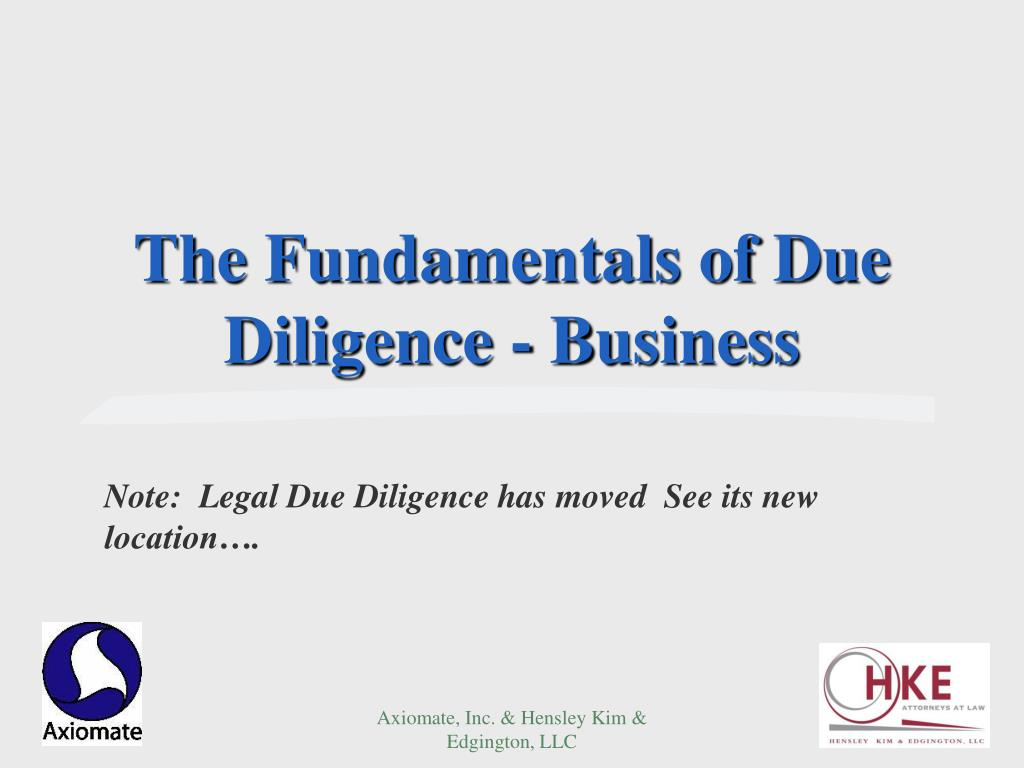 The Fundamentals of Due Diligence - Business