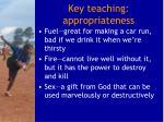 key teaching appropriateness