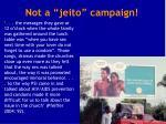 not a jeito campaign