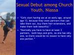 sexual debut among church youth niassa