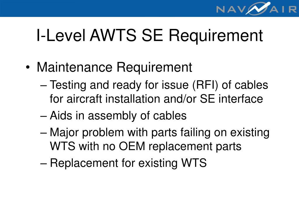 I-Level AWTS SE Requirement