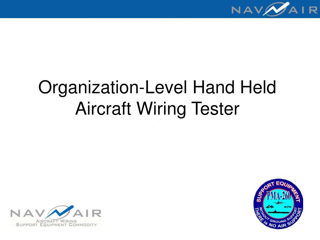 Organization-Level Hand Held Aircraft Wiring Tester