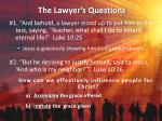 the lawyer s questions