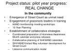 project status pilot year progress real change
