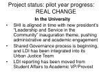 project status pilot year progress real change2