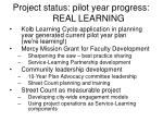 project status pilot year progress real learning