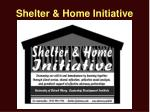 shelter home initiative