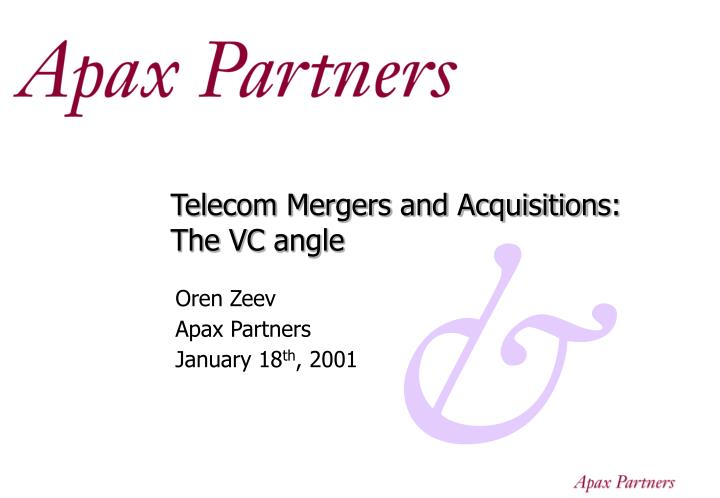 telecom mergers and acquisition s the vc angle n.