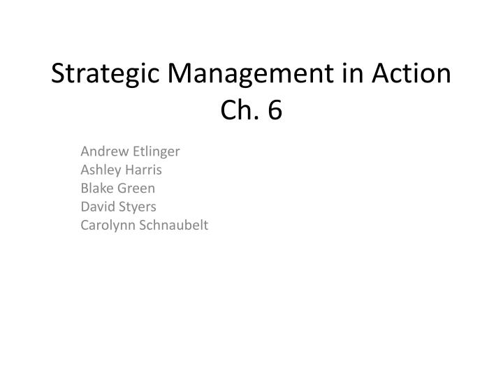 strategic management in action ch 6 n.