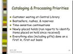 cataloging processing priorities