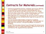 contracts for materials continued