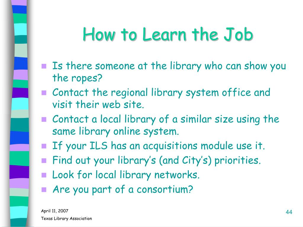 How to Learn the Job