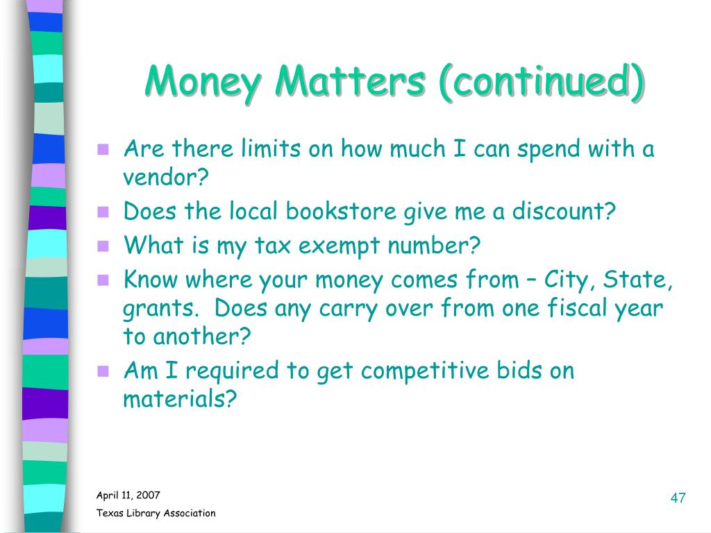 Money Matters (continued)