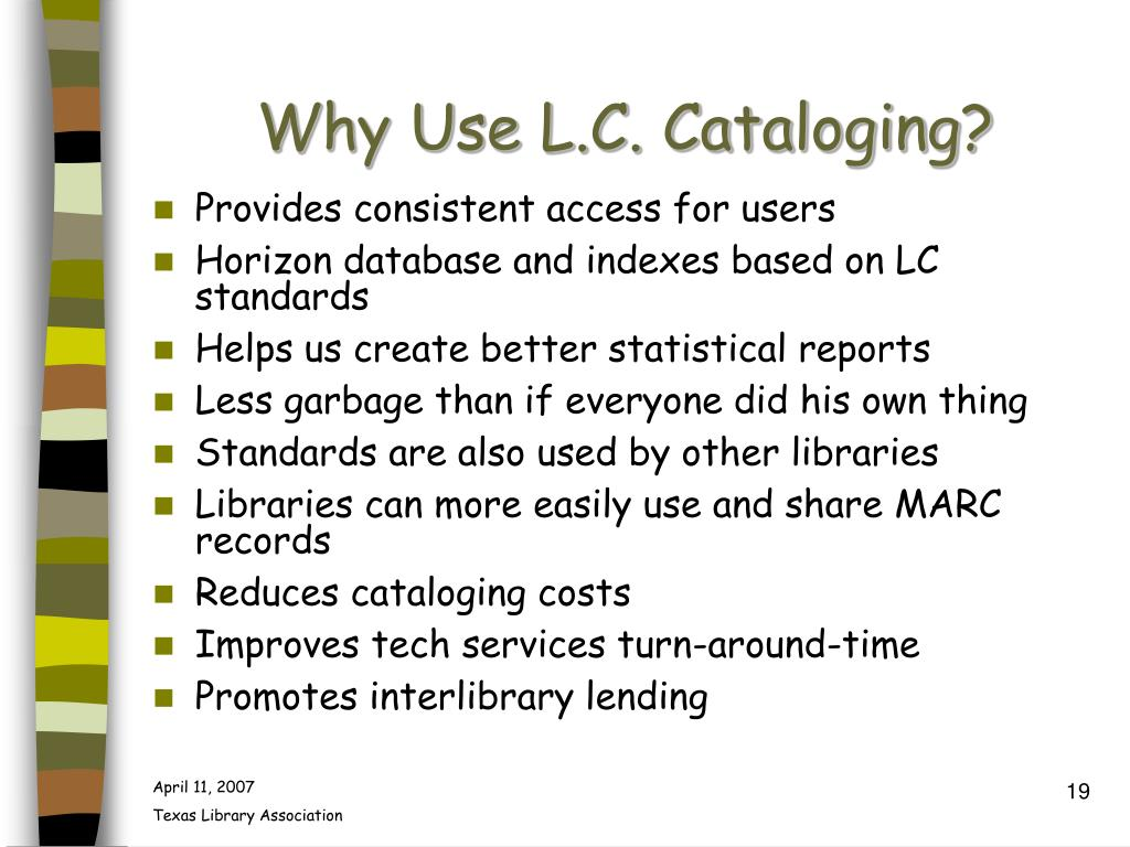 Why Use L.C. Cataloging?