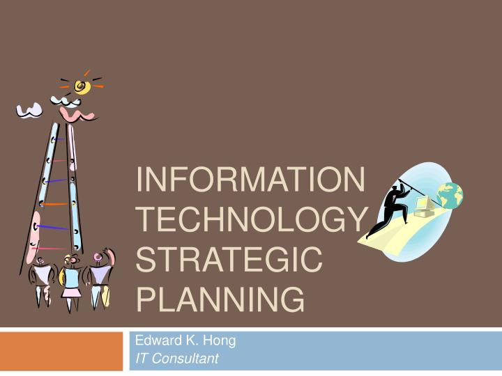 information technology strategic planning n.